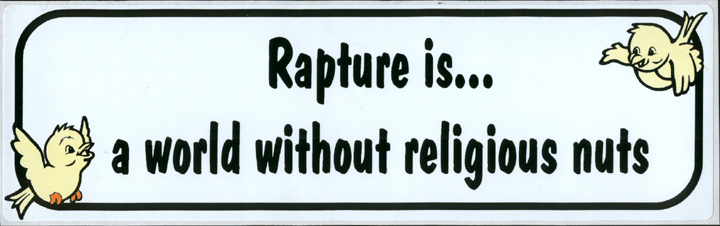 Rapture is... a world without religious nuts